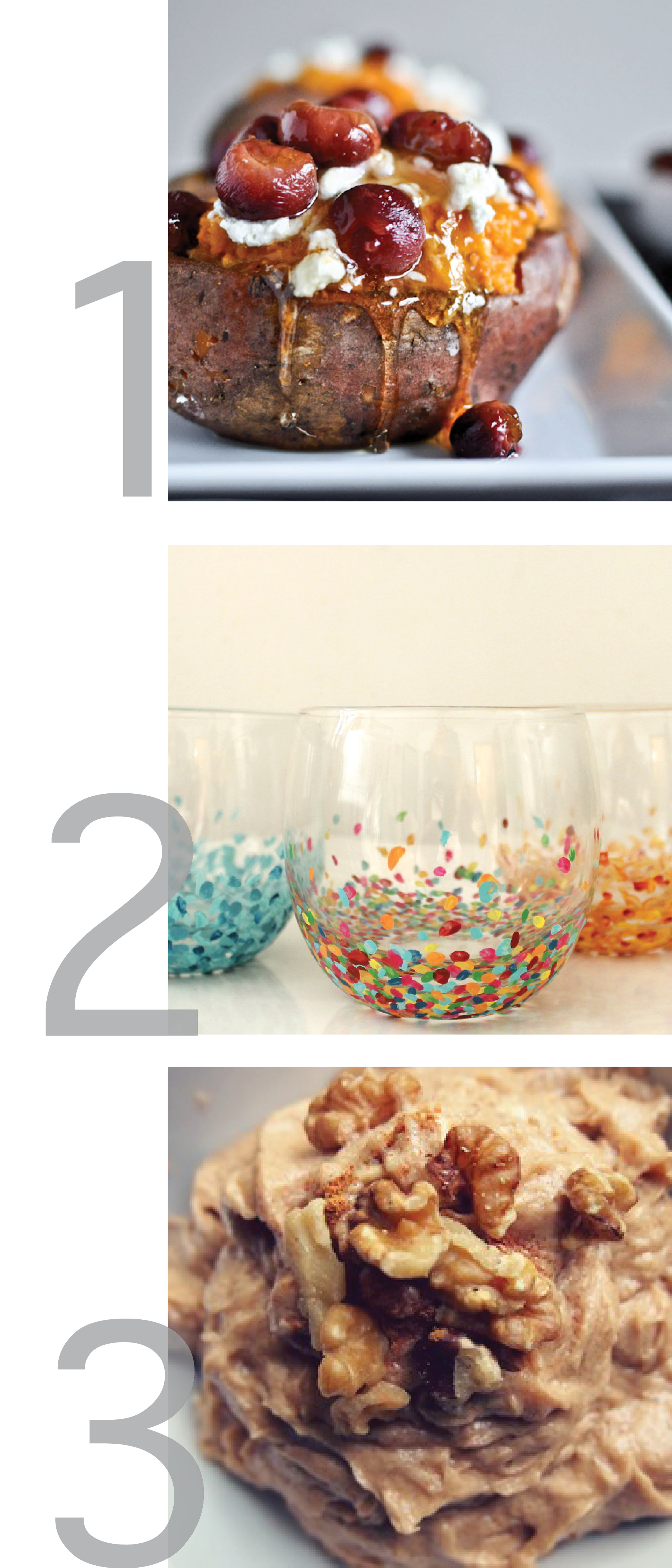 This photo is a clean graphic showing photos of my latest pinsperation: stuffed sweet potatoes, diy confetti glasses and banana bread dip.